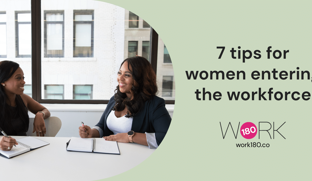 7 tips for women entering the workforce